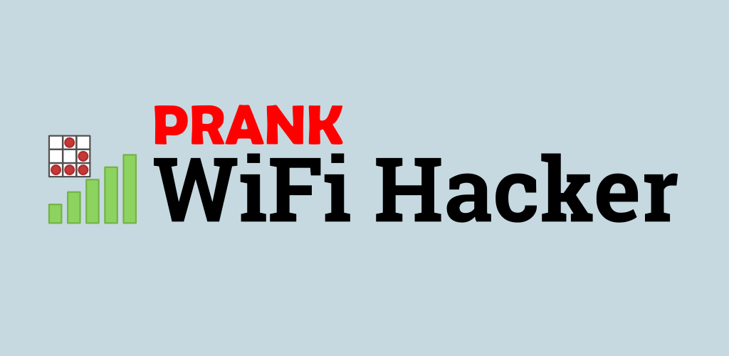 Prank WiFi Hacker