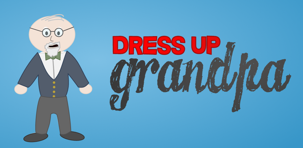 Dress Up Grandpa