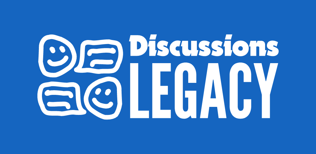 Discussions Legacy