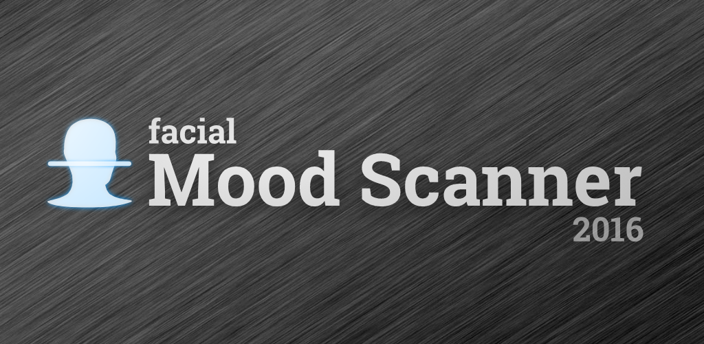 Facial Mood Scanner 2016