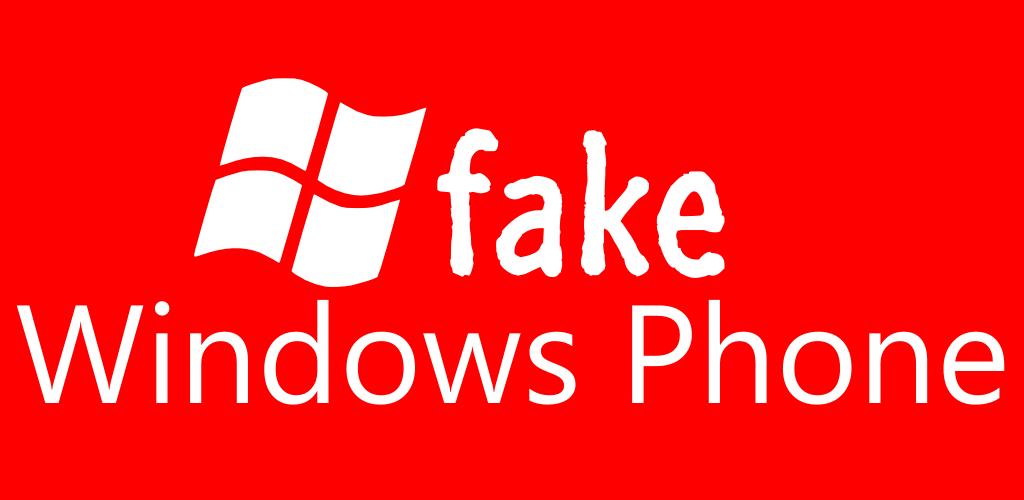 Fake Windows Phone