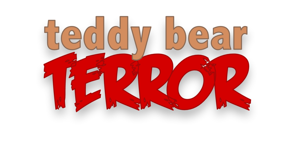 Teddy Bear Terror