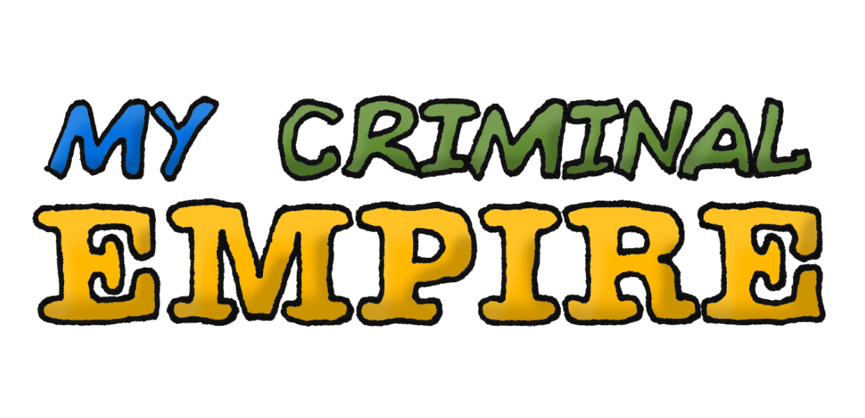 My Criminal Empire